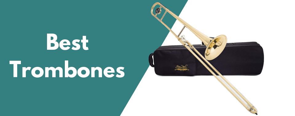 10 Best Trombones of 2019 (Review)